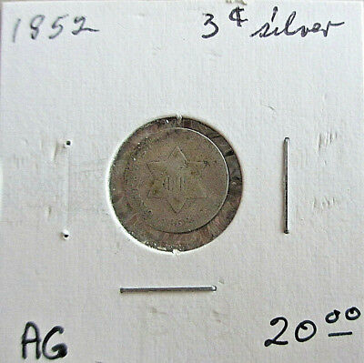 1852 Silver Three-Cent Piece Circulated Condition About Good