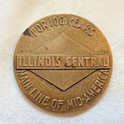 Vintage 1851 - 1951 Illinois Central Railroad 100 Year Advertising Medallion