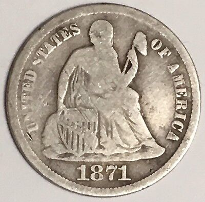 1871-P U.S. Liberty Seated Dime 90% Silver Coin ~ Legend On Obverse (L710)