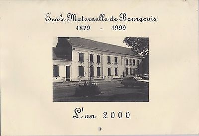 Ecole Maternelle De Bourgeois   Calendrier L'an 2000    Neuf