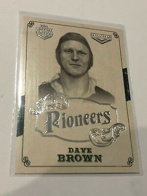 2018 NRL Glory Pioneers Insert Card - Dave Brown - Hall Of Fame - PS 32