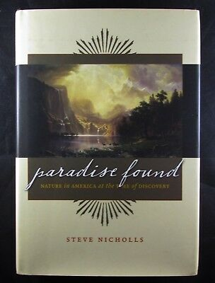 Paradise Found: Nature in America at the Time of Disovery. HC. 2009