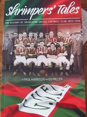 Shrimpers Tales - story of Gravesend United book