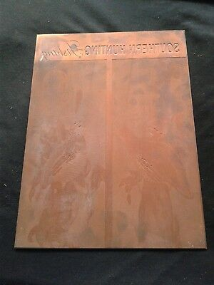 Vintage Printing Plate - Copper - Southern Hunting & Fishing - Advertising