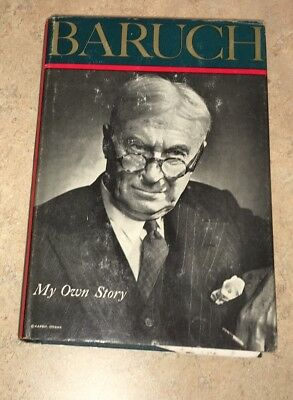 Baruch My Own Story Henry Holt 1957 First Edition Fifth Print Wall Street Wilson