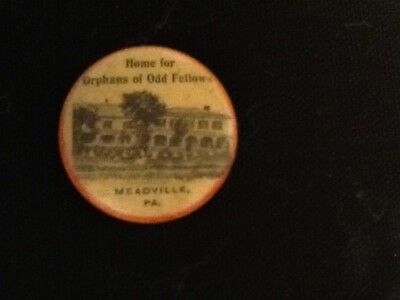 1896 Home for Orphans of Odd Fellows Meadville, Pa. Button