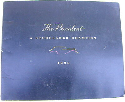 Old Original Sales Brochure 1935 Studebaker Champion President Very Rare