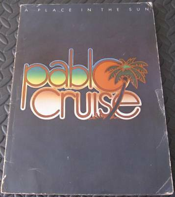 PABLO CRUISE - A Place In The Sun - 1977 Songbook 78 Pages Nice photos and BIO