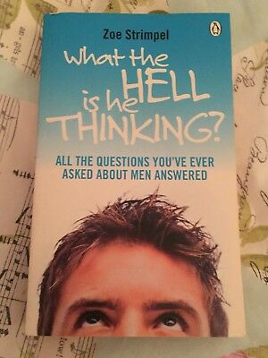 What The Hell Is He Thinking?  - Paperback Book