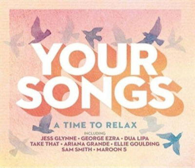 Your Songs - A Time To Relax - New 3CD Album - Released 26/04/2019