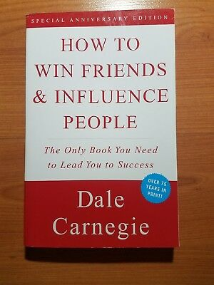 How to Win Friends and Influence People by Dale Carnegie Special Anniver Edition