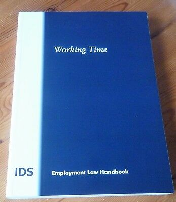 Working Time (Ids - Employment Law Handbook) - 2013 - Pb - Unused - Scarce