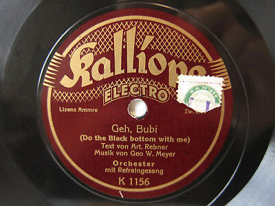 78rpm GEH BUBI (Do the Black Bottom with me) - KALLIOPE ORCH. MIT REFRAINGESANG