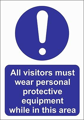 All Visitors Must Wear Ppe A5/A4/A3 Sticker Or Foamex -Site Sign - Site Safety