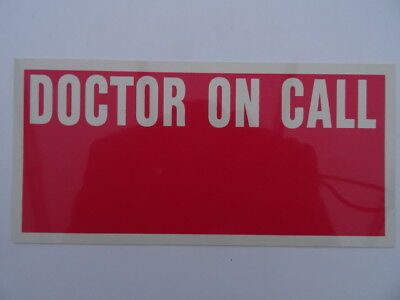 Medical Equipment Doctor On Call Sign Car Dashboard Home Visit Emergency Notice
