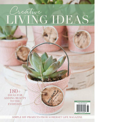 """""""Creative Living Ideas"""" from Somerset Life Magazine Premiere issue"""
