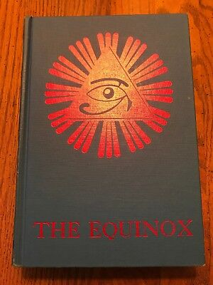 Aleister Crowley Equinox The Official Organ Of The A A The Review