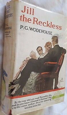 P.G.Wodehouse,Jill the Reckless, With Dustjacket. c.1939