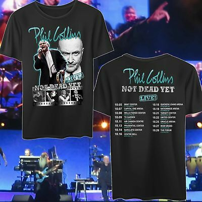 New Concert-Phil-Collins-Not-Dead-Yet-Tour 2019 Männer Frau T-Shirt begrenzt v4