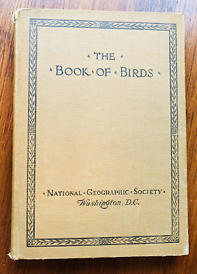 The Book of Birds 1925, National Geographic Society Color & BW pictures Antique