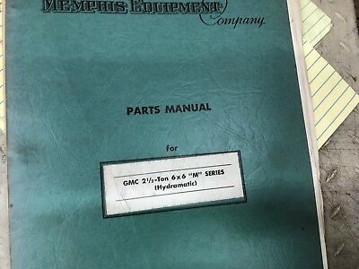 vintage memphis equiptment 2 1/2 ton 6x6 hydramatic parts manual