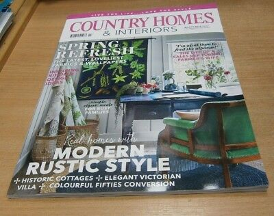 Country Homes & Interiors magazine MAR 2019 Spring Refresh, Modern Rustic Style