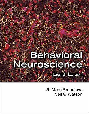 Behavioral Neuroscience [EBOOK] 8th Ed. by S. Marc Breedlove and Neil V. Watson