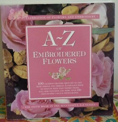 A - Z of EMBROIDERED FLOWERS BOOK by INSPIRATIONS MAGAZINE SPIRAL BOUND