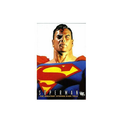 Superman: v. 1: The Greatest Stories Ever Told