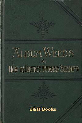 ALBUM WEEDS Detect Forged Stamps Reprint Essay Forgery Facsimile Faux Fälschung