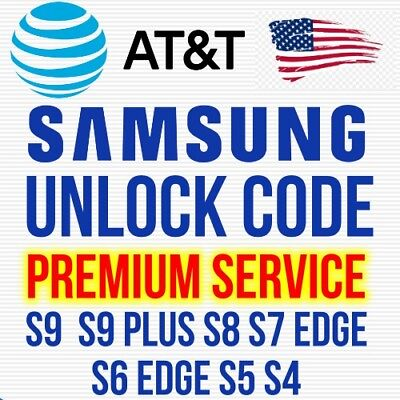 AT&T ATT PREMIUM FACTORY UNLOCK CODE FOR SAMSUNG GALAXY S9 S8 S7 S6 S5 S4 NOTEs
