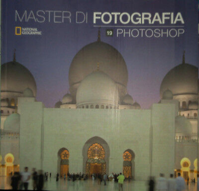 Master di Fotografia vol. 19  Photoshop  National Geographic NUOVO no pdf