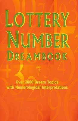 LOTTERY NUMBER DREAMBOOK: Over 3000 Dream Topics w