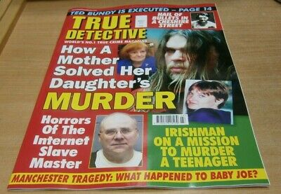 True Detective magazine Mar  2019 How a Mother solved her Daughter's Murder