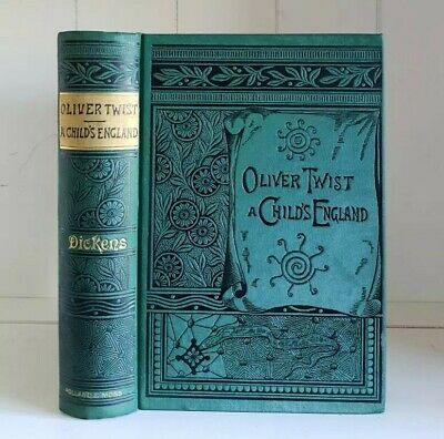 1884 Oliver Twist, A Child's England Charles Dickens Antique Victorian Classics