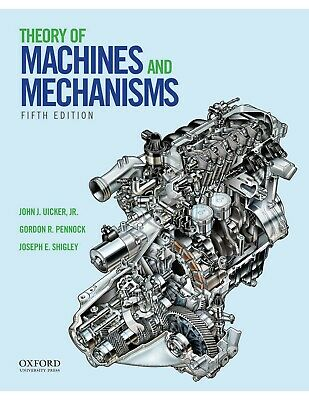 THEORY OF MACHINES AND MECHANISMS, 5th Edition [PDF] by Uicker Shigley 2017 text