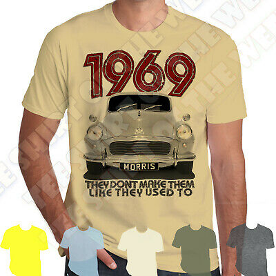 Morris Minor 1969 T-shirt Personalised plate +8 col 50th Birthday They Dont make