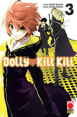 Dolly Kill Kill   3 - Planet Manga