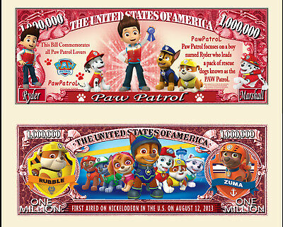 PAT' PATROUILLE ! BILLET MILLION DOLLAR US ! Collection dessin animé Paw Patrol