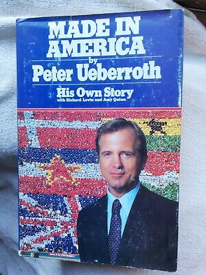 Made in America: His Own Story by Peter Ueberroth BK