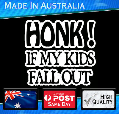 Car Sticker - Honk if Kids fall Out  white Funny Decal Vinyl