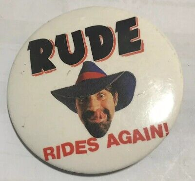 Vintage Rodney Rude Badge Rude Rides Again 55 mm