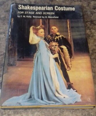 SHAKESPEARIAN COSTUME FOR STAGE AND SCREEN., F M Kelly-Ex library with stamps