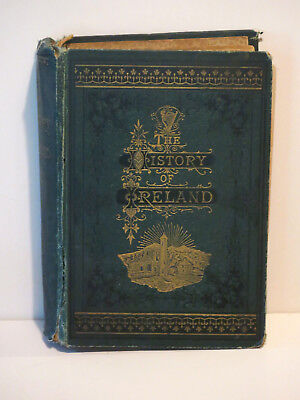 The History of Ireland, Ancient and Modern - Martin Haverty 1885 New York Ed.