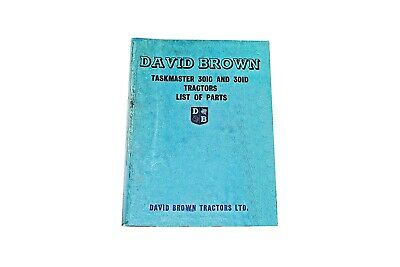 David Brown Taskmaster 301C and 301D List of Parts (less engines) (DBT324)