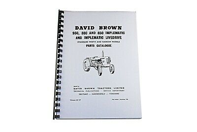 David Brown List of Parts 950, 880 & 850 Implematic & Livedrive 1961 (DBT 497)