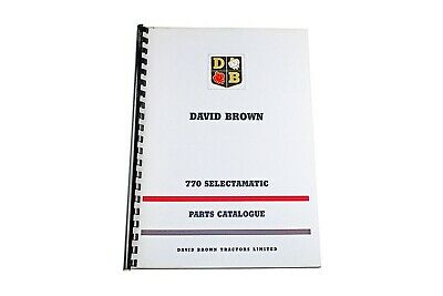 David Brown List of Parts White 770 Selectamatic & Livedrive 1966 (TP 618W)