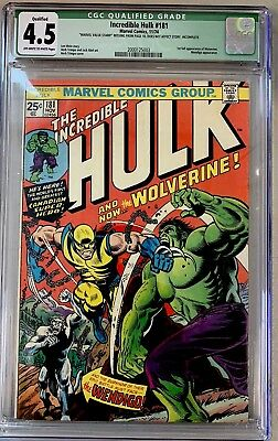 Incredible Hulk 181 CGC 4.5 Qualified, First Full Appearance of the Wolverine!