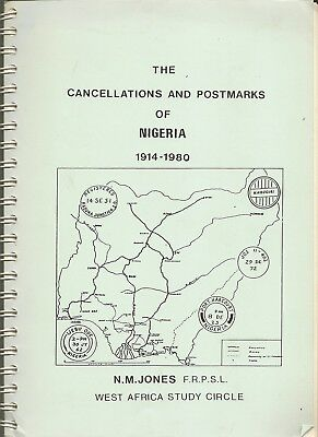 Nigeria The Cancellations And Postmarks 1914-80 Published By Wasc (275) Pages