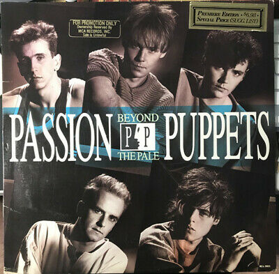 Passion Puppets Beyond The Pale New Wave Promo Stiff Like Dust Voices LP 12""